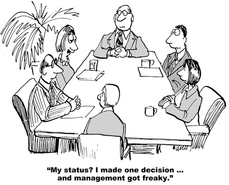 weekly: Cartoon of team meeting, businesswoman reports she made one decision and management got freaky. Stock Photo
