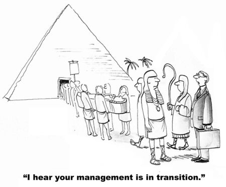 Cartoon of leaders funeral and businessman saying, I hear your management is in transition.