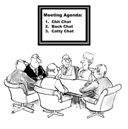 chit chat: Cartoon of team meeting, the agenda is chit chat, back chat, catty chat. Stock Photo