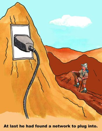 Cartoon of man in mountains beside a huge electrical outlet, at last he can plug into a network.