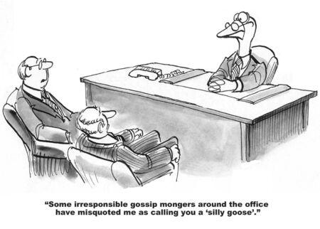 Cartoon van twee zakenlieden ontmoeting met zakelijk leider gans, uit te leggen dat ze niet echt hem een 'domme gans' noemen.