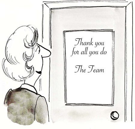 Cartoon of businesswoman looking at sign on her door  thank you for all you do.