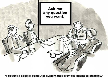 bought: Cartoon of business leader saying he bought computer software that creates business strategy, ask any question. Stock Photo