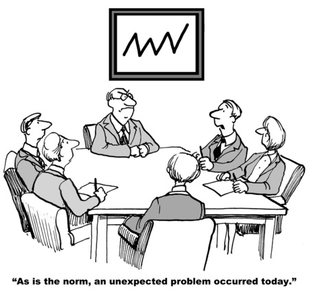 occurred: Cartoon of businessman talking to team, as is the norm, an unexpected problem occurred today.