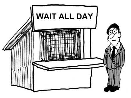 Cartoon of businessman beside sign that says wait all day.