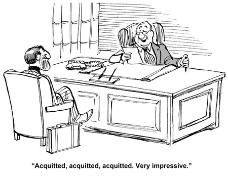 Cartoon of job interview, interviewer says, acquitted, acquitted, acquitted, very impressive. Stock Photo