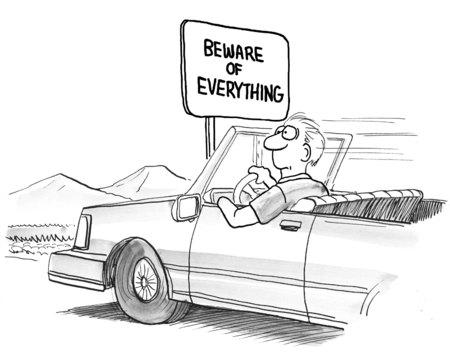 Cartoon of sign: beware of everything.