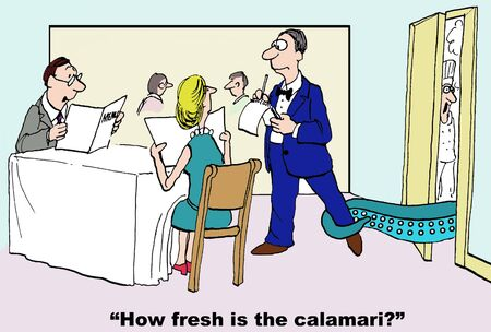 Cartoon of man asking waiter how fresh is the calamari, as it grabs the waiter around the leg.