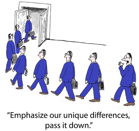 Cartoon of identical businessmen, emphasize our unique differences, pass it down.