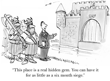 had: Cartoon of real estate agent, castle can be had for a six month siege. Stock Photo