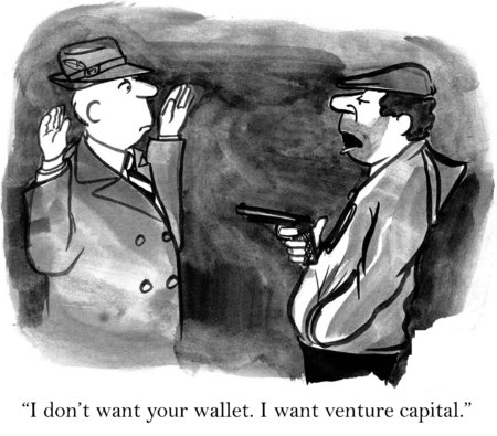 mugging: Cartoon of mugger saying to businessman, I do not want your wallet, I want venture capital.