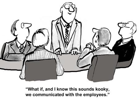 Tecknad av affärsman säga, tänk om, och jag vet att det låter kooky, vi kommunicerade med de anställda. Stockfoto