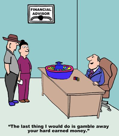 advisor: Cartoon of financial advisor with roulette wheel on desk, he would never gamble away your hard earned money.