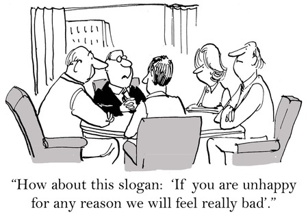 Cartoon of businessman saying new slogan, if you are unhappy for any reason, we will feel really bad. Stockfoto