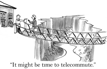 telephone cartoon: Cartoon of businesswoman and husband says, it may be time to telecommute.
