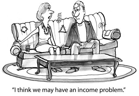 downsized: Cartoon of husband and wife in falling down house, I think we may have an income problem.