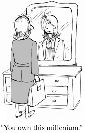 assured: Cartoon of businesswoman looking in mirror and saying, you own this millennium.