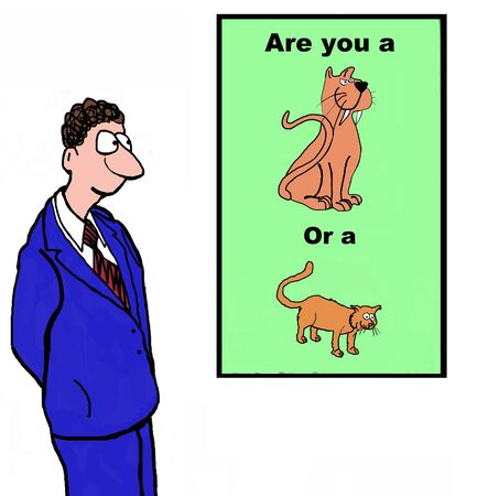 pussycat: Cartoon of businessman: are you a lion or pussycat?