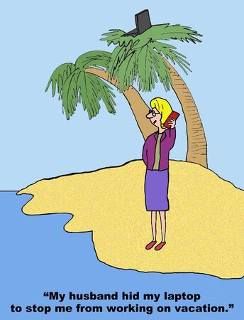 too much: Cartoon of workaholic businesswoman on vacation.