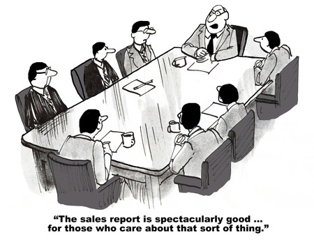 outcome: Cartoon that sales are spectacularly good.