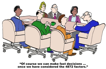 Cartoon of businessman saying he can make fast decisions after he has reviewed all 4000 issues. Illustration