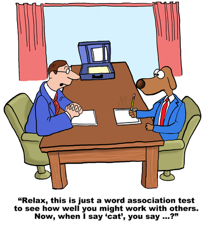 personality: Cartoon of businessman dog taking a personality test for a possible job.  The first word association is cat..... Illustration