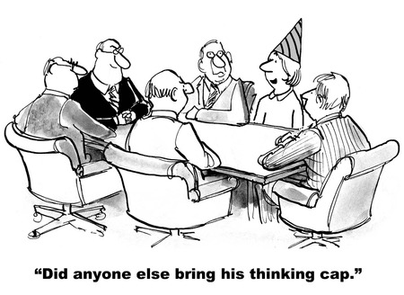 Cartoon of business meeting, only one person brought their thinking cap.