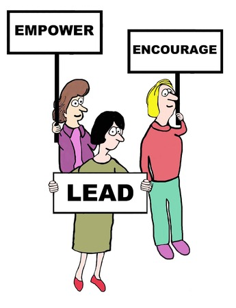 Cartoon of businesswomen holding the signs: empower, encourage, lead.