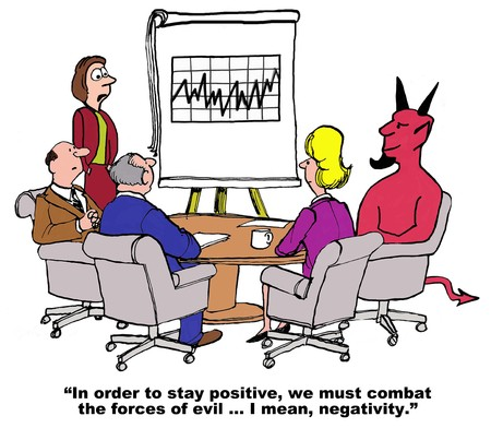 persistence: Business cartoon on the importance of staying positive in the face of negativity.