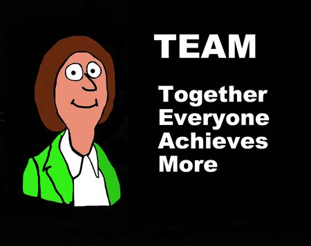 teammates: Business cartoon on the definition of TEAM: Together Everyone Achieves More.