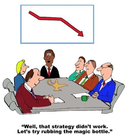 Business cartoon showing a strategy that did not work instead they will rub the magic bottle.