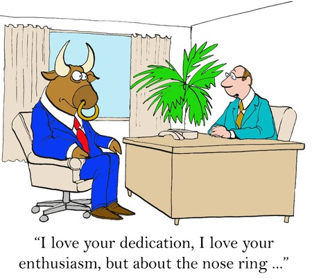 I love your dedication, I love your enthusiasm.