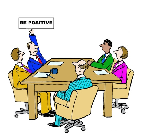 Business cartoon of meeting and manager with Be Positive sign.