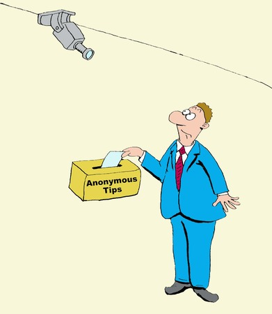 Business cartoon of video camera looking at Anonymous Tips box.