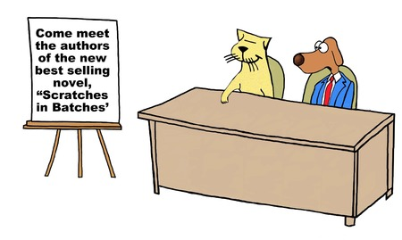 differing: Business cartoon of business dog and cat, ... authors of ... novel, Scratches in Batches.