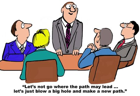 define: Business cartoon of manager saying, ...lets...make a new path. Stock Photo