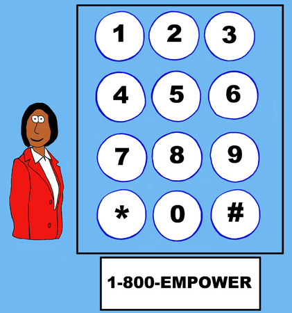 empowerment: Business cartoon of businesswoman, telephone touch pad and 1-800-EMPOWER.