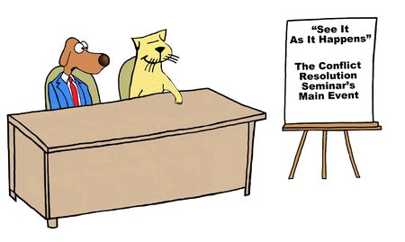 disagree: Business cartoon of business dog and cat, ...the conflict resolution seminars main event.