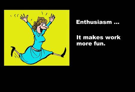 enthusiasm: Enthusiasm