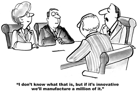 Its Innovative So Well Make a Million of It