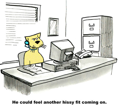 interruption: Hissy Fit will coming on cat