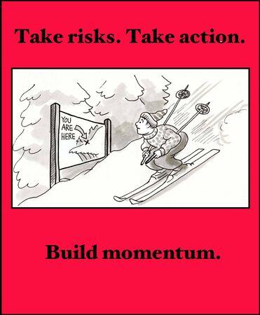 irony: Take Risks