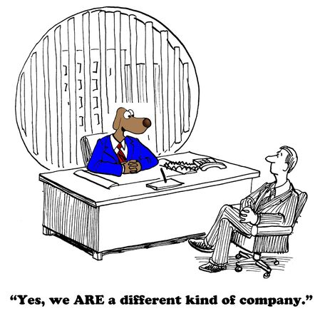 pr: Business cartoon about a different kind of company.