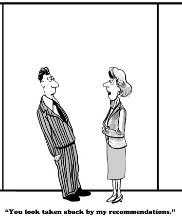 recommendation: Business cartoon about an unexpected recommendation.