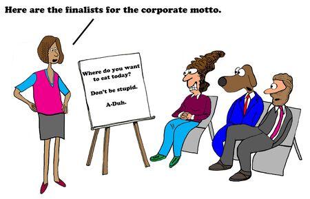 duh: Cartoon about a bad company motto.