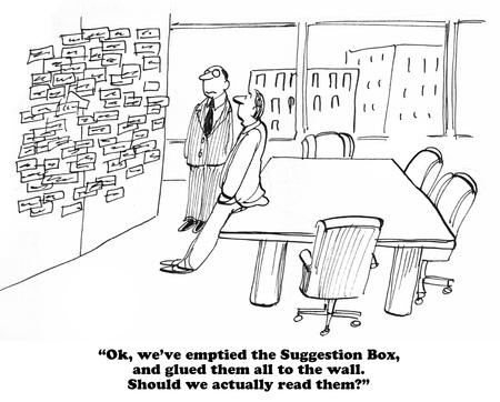 Business cartoon about internalizing the suggestions in the Suggestion Box.