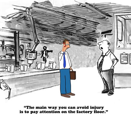 dangers: Business cartoon about the many dangers on the factory floor.