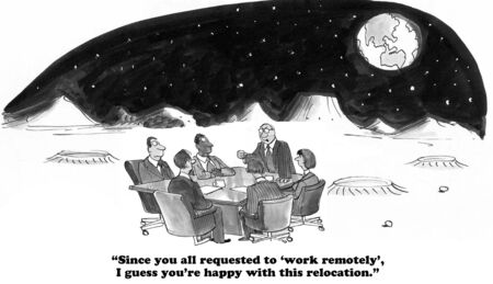 cynical: Business cartoon about remote work.