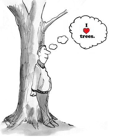 loves: Man loves trees.