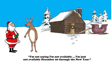 Christmas cartoon about Rudolph telling Santa Claus he will be on vacation in December.